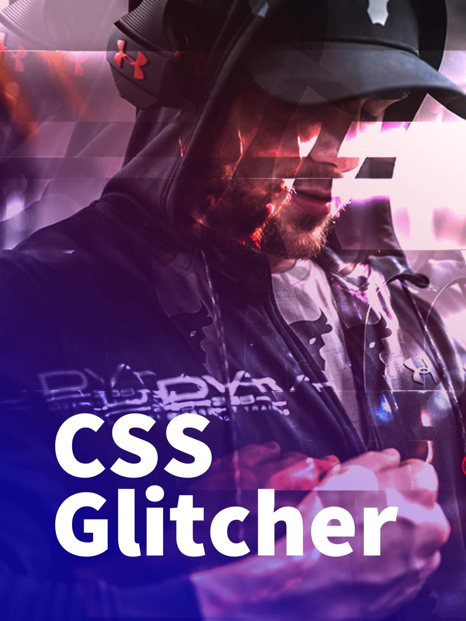 CSS Glitcher