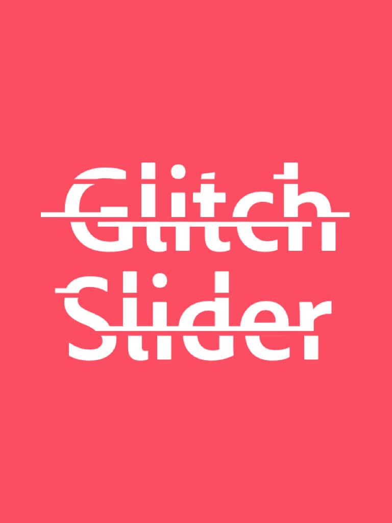 Glitch Slider